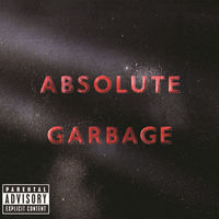 garbage - not my idea