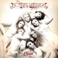 in this moment - blazin