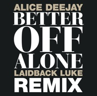 alice deejay - better off alone (exodus & eric mendosa remix)