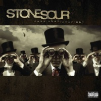 stone sour - rose red violent blue (this song is dumb