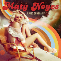 maty noyes - say it to my face